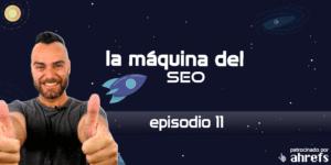 Entrevista a Romuald Fons – La Máquina del SEO –  Episodio 11