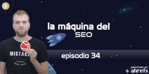 Entrevista a César Aparicio de Safecont – La Máquina del SEO – Episodio 34