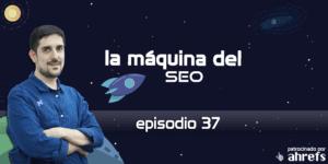 Entrevista a Sebastián Galanternik de Despegar.com – La Máquina del SEO – Episodio 37